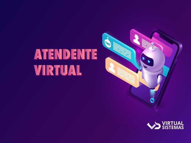 Atendente virtual: o que é e quais as vantagens?