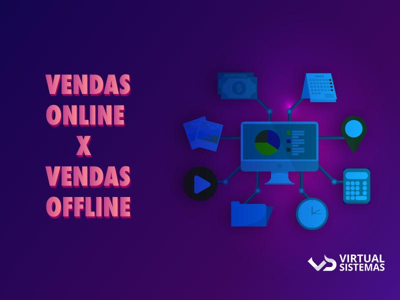 Vendas online vs vendas offline: quais as diferenças e semelhanças?
